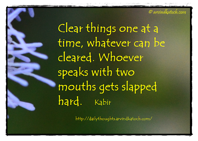 Daily Thought, Quote, Kabir, Time, Slapped, Speaks, Cleared,