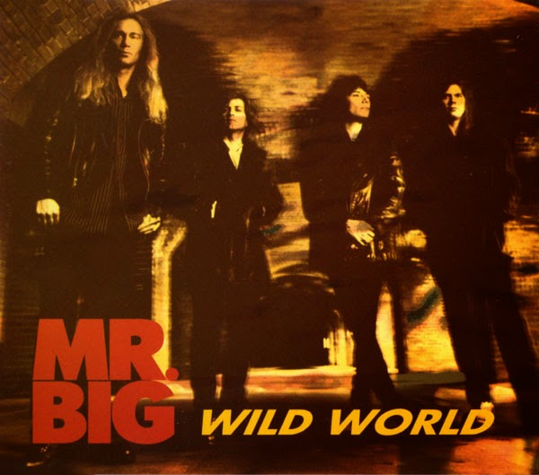 Lirik Lagu Barat Mr. Big - Wild World