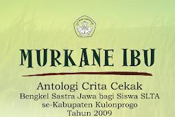 MURKANE IBU Antologi Cerkak (Cerpen)
