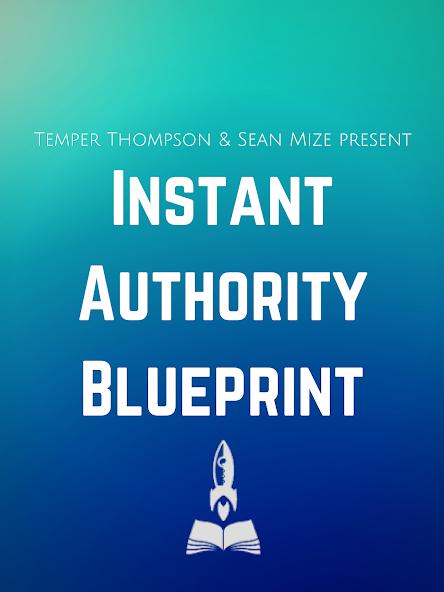 Instant Authority Blueprint