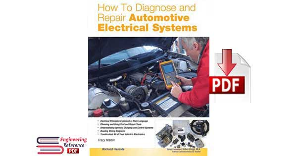 Download How to Diagnose and Repair Automotive Electrical Systems by Tracy Martin free pdf