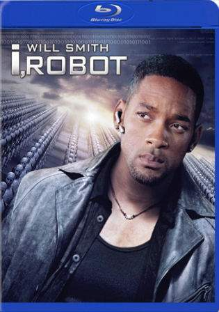I Robot 2004 BluRay 480p Hindi Dual Audio 350MB Watch Online Full Movie Download Worldfree4u 9xmovies