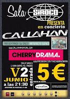 Concierto de Callahan y Cherry Drama en Siroco