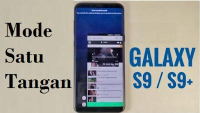 Cara mengaktifkan mode satu tangan pada samsung Galaxy S9 & S9 Plus
