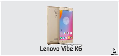 Download Stock Rom / Firmware Lenovo Vibe K6 K33B36 Android 6.0.1 Marshmallow