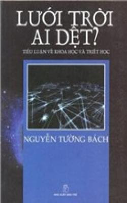 Lưới trời ai dệt - Nguyễn Tường Bách