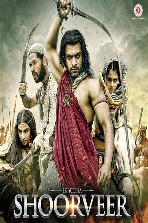 Ek Yodha Shoorveer (2016) 400MB Full Hindi Dubbed Movie Download 480p Web-DL thumbnail
