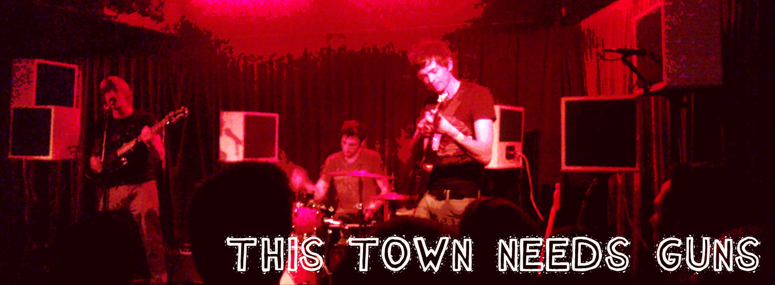 Bwooooartunes: Work Those Guns - This Town Needs Guns Live Review