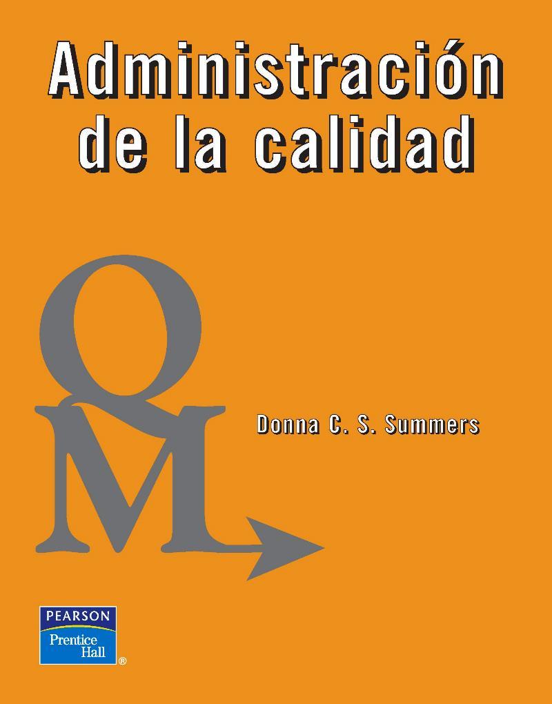 Administración de la calidad – Donna C. S. Summers