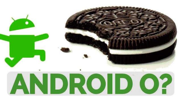 Android O क्या  आने वाला है नए Features के साथ ? जानिये