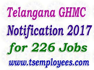 Telangana GHMC Notification 2017 Online Application for 226 TPA TPS Food Inspectors Jobs Recruitment TSPSC