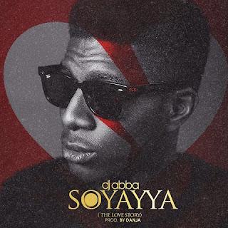 Dj A.B Soyayya Lyrics
