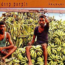 Deep Purple, Bananas