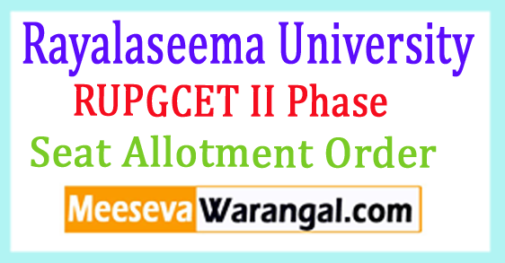 RUPGCET II Phase Seat Allotment Order 2018