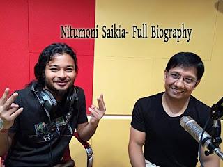 Nitumoni Saikia- Full Biography,Age ,Wife, Address