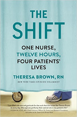 http://www.amazon.com/Shift-Nurse-Twelve-Hours-Patients/dp/161620320X/ref=sr_1_1?ie=UTF8&qid=1443402300&sr=8-1&keywords=the+shift