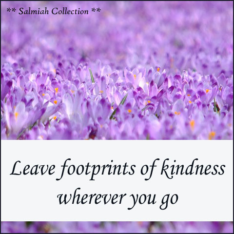 Leave footprints of kindness