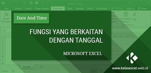 Fungsi yang Berkaitan dengan Tanggal dalam  Microsoft Excel
