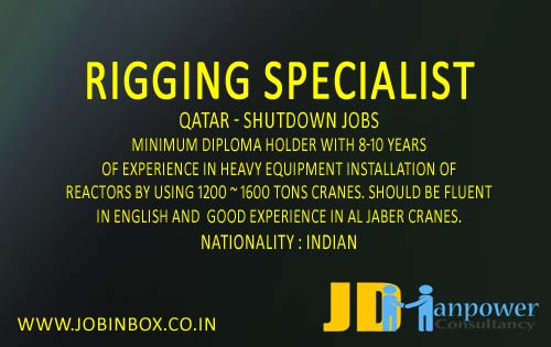 Rigging Specialist Jobs for Shutdown in Qatar | JD Manpower Consultancy Mumbai