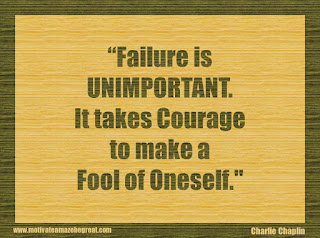 "Featured in our 34 Inspirational Quotes How To Fail Your Way To Success: ""Failure is unimportant. It takes courage to make a fool of oneself."" - Charlie Chaplin"