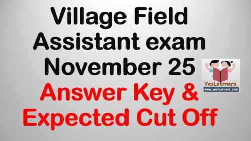 Village Field Assistant November 25 Exam Answer Key & Expected Cut off
