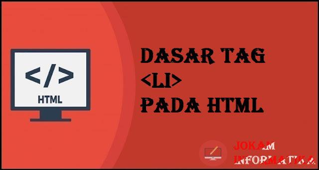 Dasar Atribut Tagging li Pada Bahasa Pemrograman HTML - JOKAM INFORMATIKA
