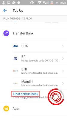 Selanjutnya pilih metode isi saldo. Silakan kalian pilih Transfer Bank dan pilih Lihat semua bank, setelah itu pilih BANK CIMB NIAGA