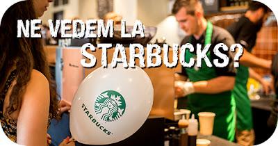 Hai la Starbucks Craiova!