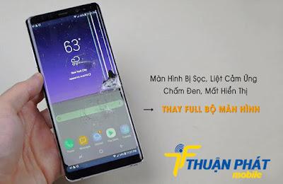 Dịch vụ thay màn hình Samsung Note 8 bao nhiêu tiền tại TP.HCM