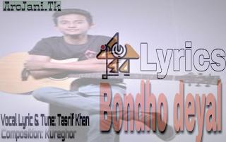 bondho-deyal-lyrics-kureghor