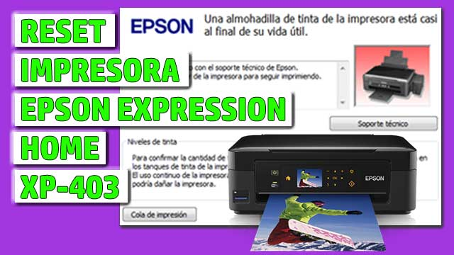 Reset impresora EPSON Expression Home XP-403