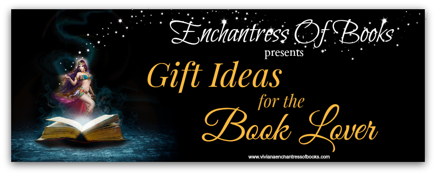 Viviana Enchantress Of Books Gifts Ideas For The Book