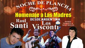 Noche de Planca con LOS VISCONTI y Raul Santi en 2018