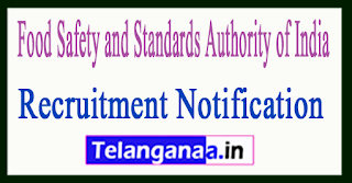 FSSAI (Food Safety and Standards Authority of India) Recruitment Notification 2017