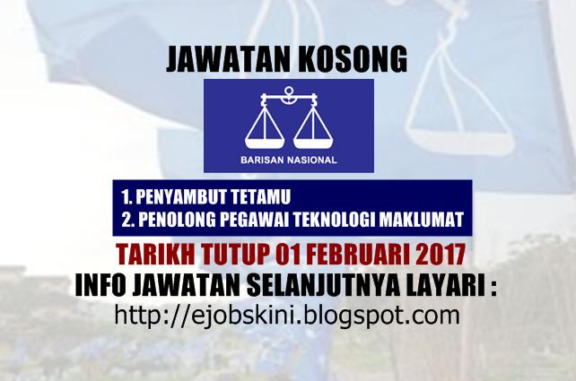 Jawatan Kosong Terkini di Barisan Nasional Februari 2017