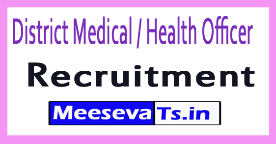 District Medical / Health Officer DMHO Recruitment 2017