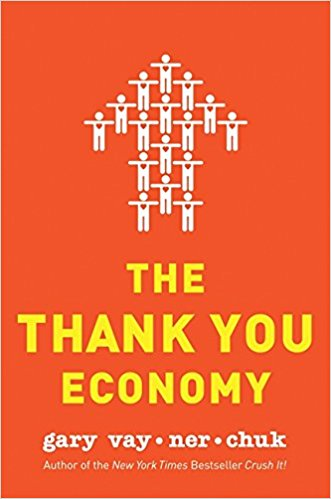 The Thank You Economy- Gary Vaynerchuk