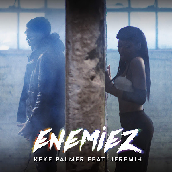 Keke Palmer - Enemiez (feat. Jeremih) - Single Cover