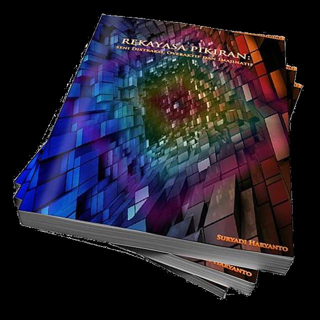 Buku Rekayasa Pikiran: Seni Distraksi, Overaktif dan Imajinatif