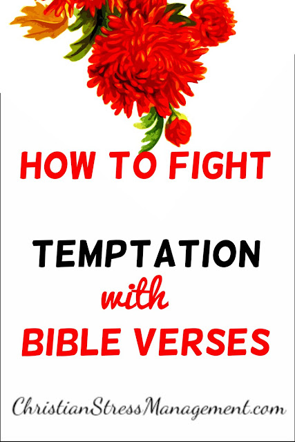 How to Fight Temptation with Bible Verses