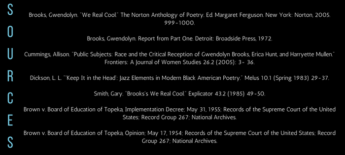 Analysis of Gwendolyn Brooks' We Real Cool Sources
