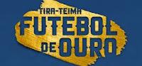 Tira-Teima Futebol de Ouro tirateimafutebolouro.com.br