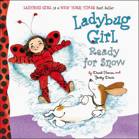 http://www.penguin.com/book/ladybug-girl-ready-for-snow-by-jacky-davis-illustrated-by-david-soman/9780803741379
