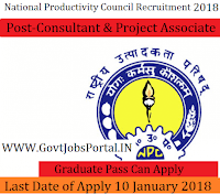 National Productivity Council Recruitment 2018– Consultant & Project Associate