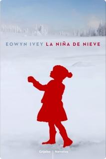 Reseña: La Niña de Nieve - Eowyn Ivey
