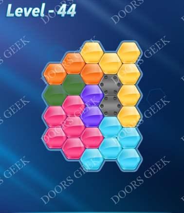 Block! Hexa Puzzle [6 Mania] Level 44 Solution, Cheats, Walkthrough for android, iphone, ipad, ipod