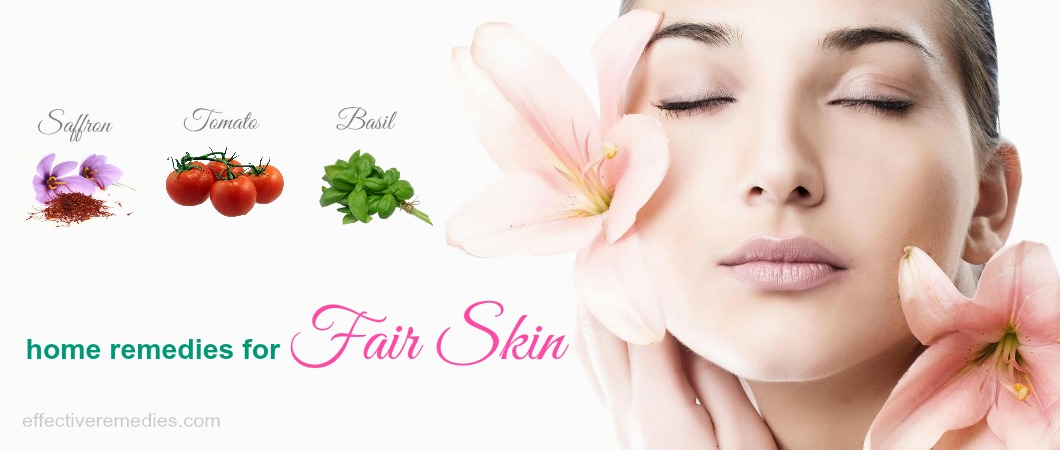 Following Are Some Tips For Fair Skin By Which Tells You How To Get A And Glowing Naturally At Home