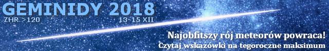 GEMINIDY 2018 - Najobfitszy rój meteorów powraca! Przejdź do tekstu