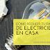 Cómo Reducir Tu Factura de Electricidad en Casa