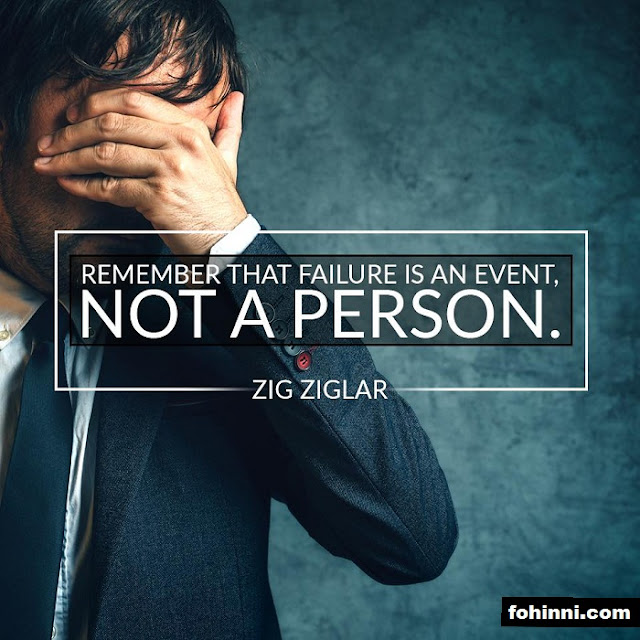 Remember That Failure Is An Event Not A Person.